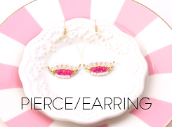 PIERCE/EARRING